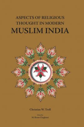 Aspects Of Religious Thought In Modern Muslim India