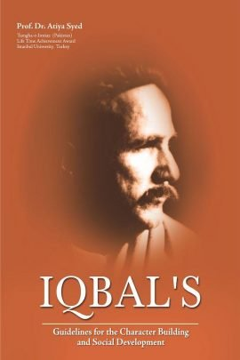 Iqbal's Guidelines For The Character Building and Social Development