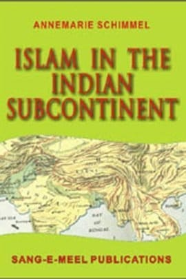 Islam In The Indian Subcontinent
