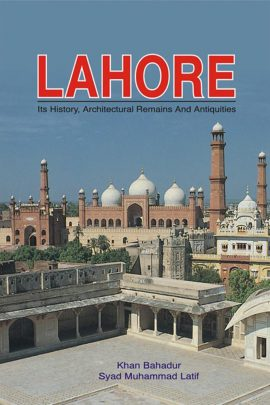 Lahore: Its History