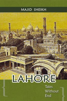 Lahore Tales Without End