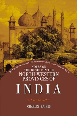 Notes On Revolt North Western Provinces India