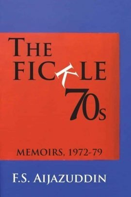 The Fickle 70S: Memoirs 1972-79